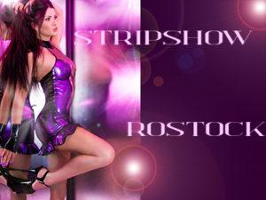 Stripshow Rostock buchen